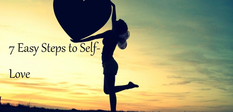 Self-Love — 7 Easy Steps To Heal Your Soul