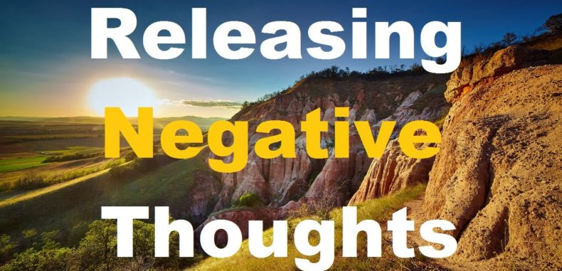 7 Easy Steps To Get Rid Of Negative Thoughts